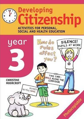 Developing Citizenship: Year 3: Activities for Personal