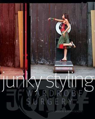 Junky Styling: Wardrobe Surgery - Annika Sanders