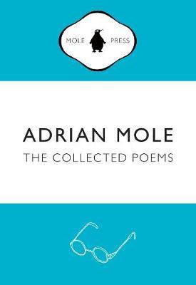 Adrian Mole: The Collected Poems - Sue Townsend