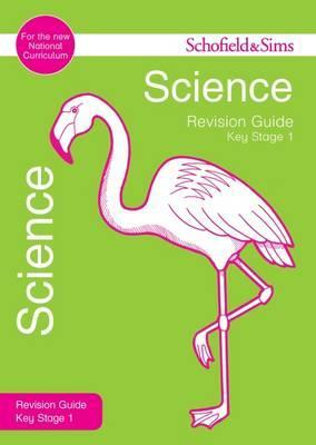 Key Stage 1 Science Revision Guide - Penny Johnson