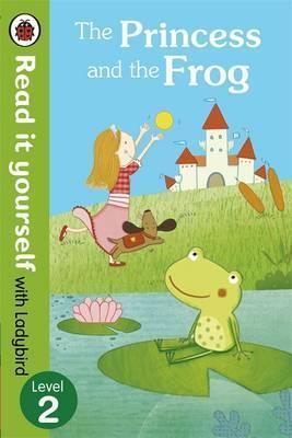 Read it Yourself 2: Princess and the Frog - Marta Cabrol