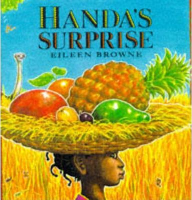Handa's Surprise - Eileen Browne