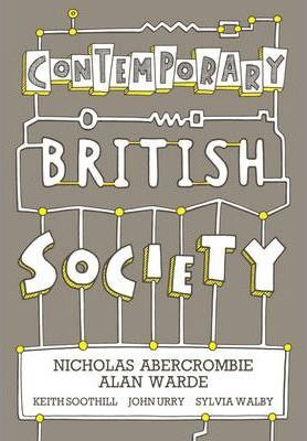 The Contemporary British Society Reader - Nicholas Abercrombie