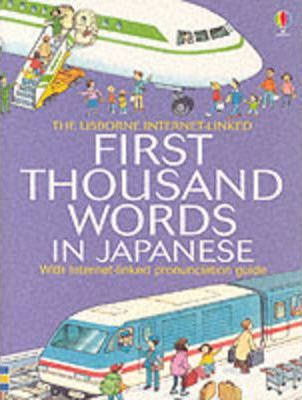 First 1000 Words: Japanese - Heather Amery
