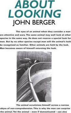 About Looking - John Berger