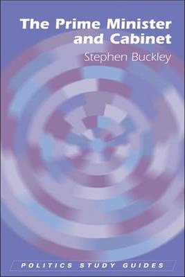 The Prime Minister and Cabinet - Stephen Buckley