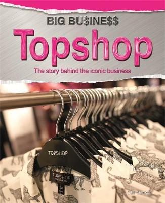 Big Business: Topshop - Cath Senker