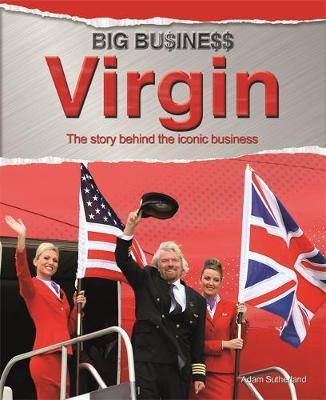Big Business: Virgin - Adam Sutherland