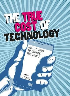 Consumer Nation: The True Cost of Technology - Mary Colson