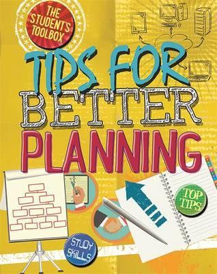 The Student's Toolbox: Tips for Better Planning - Angela Royston
