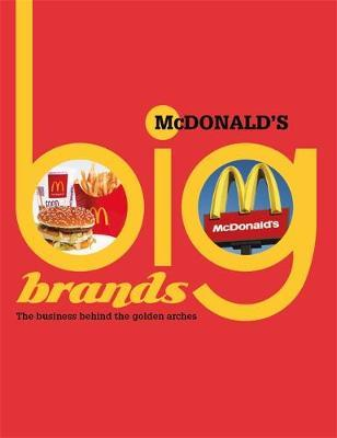 Big Brands: McDonalds - Cath Senker