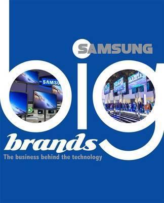 Big Brands: Samsung - Cath Senker