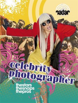 Radar: Top Jobs: Celebrity Photographer - Isabel Thomas