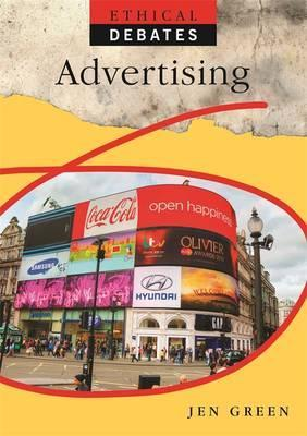 Ethical Debates: Advertising - Jen Green