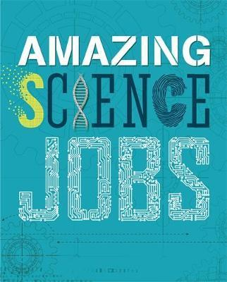 Amazing Jobs: Science - Colin Hynson