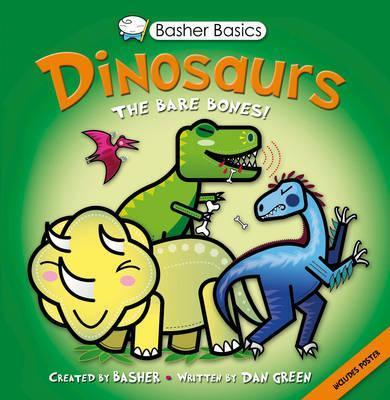 Basher Basics: Dinosaurs - Simon Basher