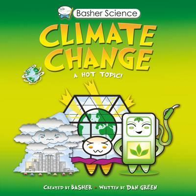 Basher Science: Climate Change - Simon Basher