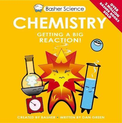 Basher Science: Chemistry - Simon Basher