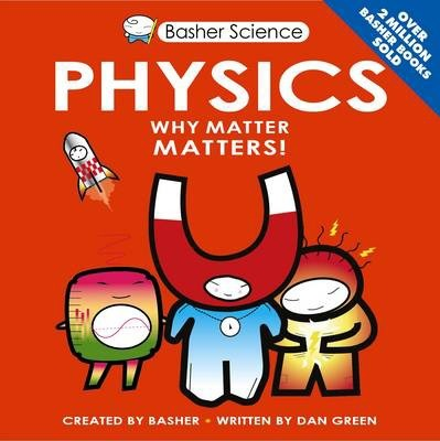 Basher Science: Physics - Simon Basher