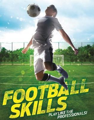 Football Skills - Clive Gifford