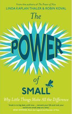 The Power of Small - Linda Kaplan