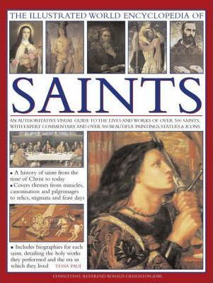 Illustrated World Encyclopedia of Saints - Tessa Paul