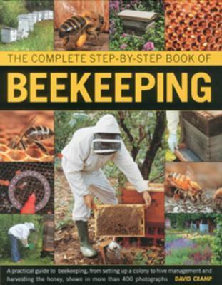 Complete Step-by-step Book of Beekeeping - David Cramp