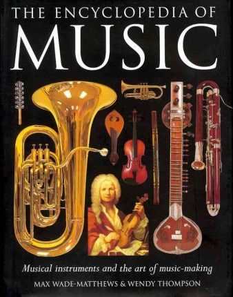 Encyclopedia of Music - Max Wade-Matthews