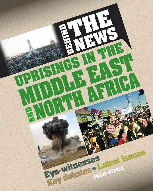 Uprisings in the Middle East and North Africa - Philip Steele