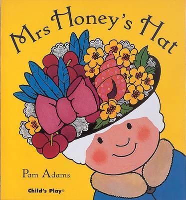 Mrs Honey's Hat - Pam Adams