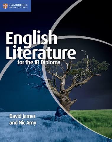 IB Diploma: English Literature for the IB Diploma - Dr. David James