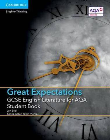 GCSE English Literature AQA: GCSE English Literature for AQA Great Expectations Student Book - Jon Seal