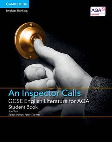 GCSE English Literature AQA: GCSE English Literature for AQA An Inspector Calls Student Book - Jon Seal