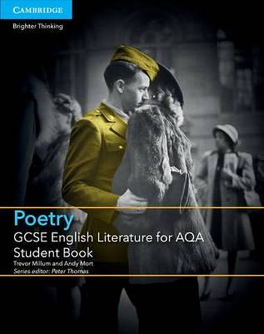GCSE English Literature AQA: GCSE English Literature for AQA Poetry Student Book - Trevor Millum