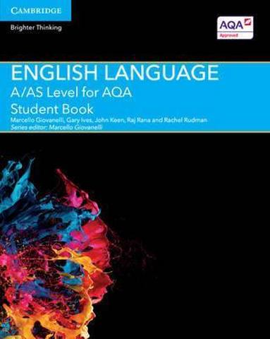 A Level (AS) English Language AQA: A/AS Level English Language for AQA Student Book - Marcello Giovanelli