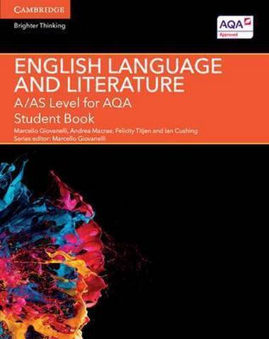 A Level (AS) English Language and Literature AQA: A/AS Level English Language and Literature for AQA Student Book - Jane Bluett