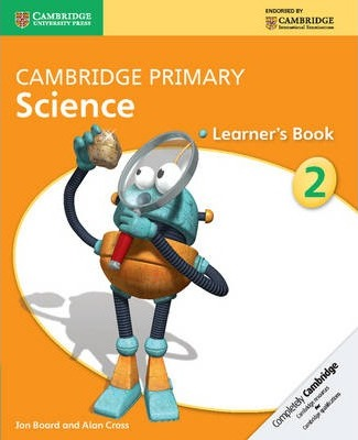 Cambridge Primary Science: Cambridge Primary Science Stage 2 Learner's Book - Jon Board