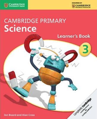 Cambridge Primary Science: Cambridge Primary Science Stage 3 Learner's Book - Jon Board