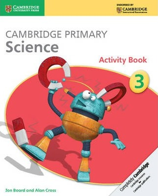 Cambridge Primary Science: Cambridge Primary Science Stage 3 Activity Book - Jon Board