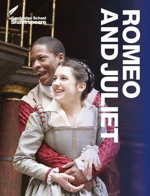 Cambridge School Shakespeare: Romeo and Juliet - William Shakespeare