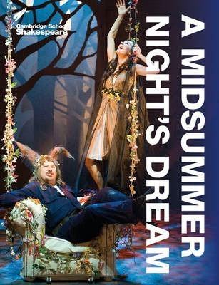 Cambridge School Shakespeare: A Midsummer Night's Dream - Linda Buckle