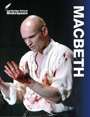 Cambridge School Shakespeare: Macbeth - William Shakespeare