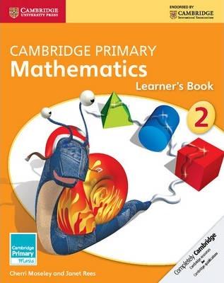 Cambridge Primary Maths: Cambridge Primary Mathematics Stage 2 Learner's Book - Cherri Moseley