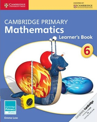 Cambridge Primary Maths: Cambridge Primary Mathematics Stage 6 Learner's Book - Emma Low