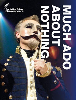 Cambridge School Shakespeare: Much Ado About Nothing - Rex Gibson