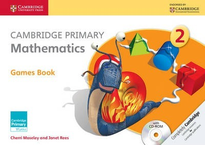 Cambridge Primary Maths: Cambridge Primary Mathematics Stage 2 Games Book with CD-ROM - Cherri Moseley