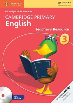 Cambridge Primary English: Cambridge Primary English Stage 3 Teacher's Resource Book with CD-ROM - Gill Budgell