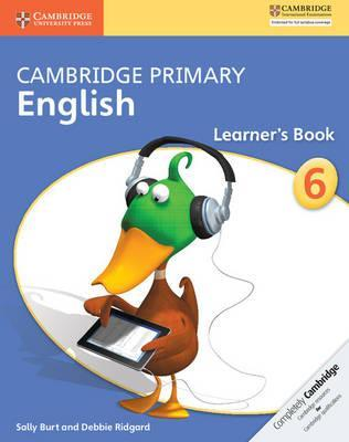 Cambridge Primary English: Cambridge Primary English Stage 6 Learner's Book - Sally Burt