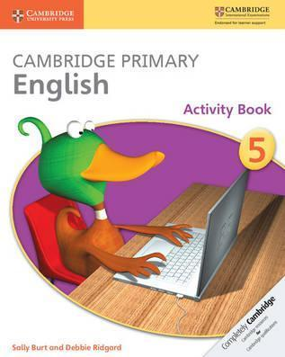 Cambridge Primary English: Cambridge Primary English Stage 5 Activity Book - Sally Burt
