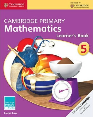 Cambridge Primary Maths: Cambridge Primary Mathematics Stage 5 Learner's Book - Emma Low